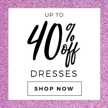 Upto 40% Off Dresses > Shop Now